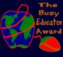 The Busy Educator Award
